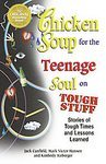 Chicken Soup for the Teenage Soul on Tough Stuff: Stories