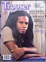 Trouser Press TP 91 Eddy Grant, New Order, Men Without Hats - $6.99