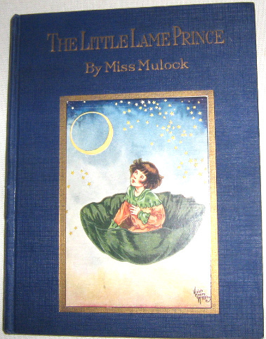 The Little Lame Prince by Miss Mulock 1927