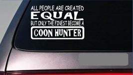"coon hunter equal Sticker G632 8"" Vinyl dog box coon trap live light raccoon - $4.47"