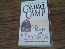 Promise Me Tomorrow By Candace Camp (2000 Paperback) - $3.00