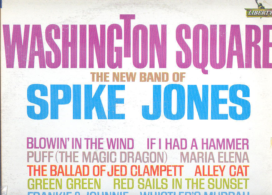 "The New Band of Spike Jones used LP ""Washington Square"""