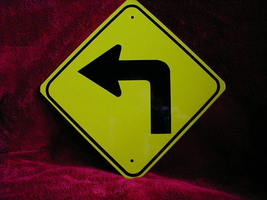 "Mini Miniature Left Turn Traffic Signs Metal 8"" - $5.00"