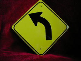 "Mini Miniature Left Curve Traffic Signs Metal 8"" - $5.00"