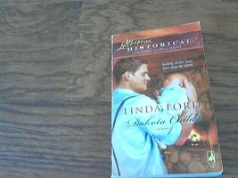 Dakota Child By Linda Ford (2009 Paperback) - $2.00