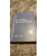 THE ENCYCLOPEDIA AND DICTIONARY OF MEDICINE AND NURSING BOOK - MILLER - ... - $5.00