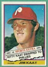 1976 Topps Traded #80T Jim Kaat NM - $1.00