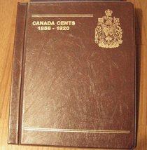 Canada Large Cent  Album 1858 - 1920 High Grade / Rare Varieties - $1,299.00