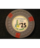 "$25.00 CASINO CHIP FROM: ""EL RANCHO VEGAS CASINO""  (sku# 2423) - $69.99"