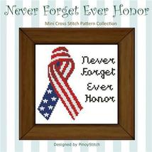 Never Forget Ever Honor cross stitch chart Pinoy Stitch - $6.30