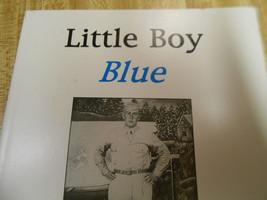 Little Boy Blue Life Goes On Book II by Robert L. Blue Sr. Deborah Blue ... - $47.45