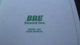 BBE 402 SONIC MAXIMIZER USER INSTRUCTION OPERATING MANUAL - $24.95