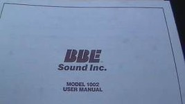 BBE 1002 SONIC MAXIMIZER USER INSTRUCTION OPERATING MANUAL sound - $24.95