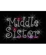 Middle Sister - Iron on Rhinestone Transfer Bling Hot Fix Kid - DIY - $5.99