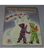 Children's Wonder Book Merry Christmas Mr. Snowman - $5.95