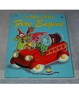 Wonder Book The Too Little Fire Engine - $5.95