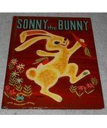Children's Wonder Book Sonny the Bunny - $5.95