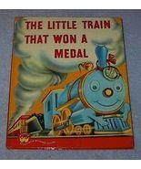 Wonder Book The Little Train that Won a Metal - $12.95