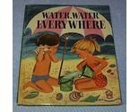 Water water everywhere1 thumb155 crop