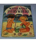 Child's Wonder Book Water Water Everywhere - $6.95