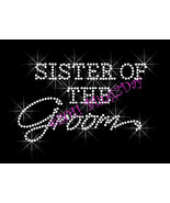 Sister of the Groom - Iron on Rhinestone Transfer Bling Hot Fix Bridal B... - $5.99
