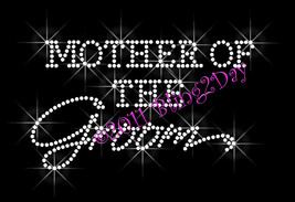 Mother of the Groom - Iron on Rhinestone Transfer Bling Hot Fix Bridal Bride - $5.99