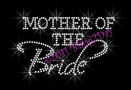 Mother of the Bride - Iron on Rhinestone Transfer Bling Hot Fix Bridal Bride - $5.99