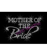 Mother of the Bride - Iron on Rhinestone Transfer Bling Hot Fix Bridal B... - $5.99