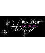 Maid of Honor - Iron on Rhinestone Transfer Bling Hot Fix Bridal Bride G... - $5.99