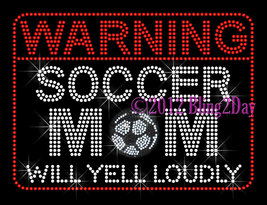 WARNING Soccer Mom - Iron on Rhinestone Transfer Hot Fix Bling Sports Mo... - $9.99
