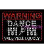 WARNING Dance Mom - Iron on Rhinestone Transfer Hot Fix Bling Sports Mom... - $9.99