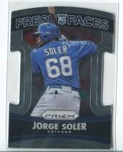 JORGE SOLER RC 2015 Panini Prizm Fresh Faces #6 Chicago Cubs Baseball Card - $1.99