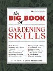 The Big Book of Gardening Skills Gardenway Book
