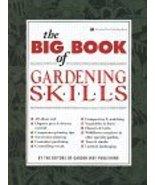 The Big Book of Gardening Skills Gardenway Book - $3.80