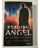 Reading Angel: The TV Spinoff With a Soul-Essays discussing aspects of t... - $7.00