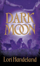 Dark Moon (Night Creature Novels) By Lori Handeland - $4.35