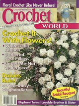 Crochet World Magazine June 2001 Volume 23 No. 3 - $9.98