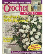 Crochet World Magazine June 2001 Volume 23 No. 3 - $9.98