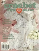 Crochet With Heart Leisure Arts Magazine June 2001 Volume 6 No. 2 - $9.98