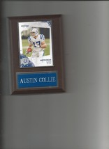 AUSTIN COLLIE PLAQUE INDIANAPOLIS COLTS FOOTBALL NFL - $0.01