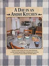 A Day in an Amish Kitchen [Hardcover] Ottum, Bob - $7.92