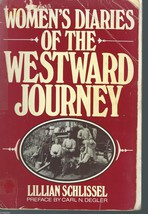 Women's Diaries of the Westward Journey by Lillian Schlissel;1982 PB;Wom... - $9.99