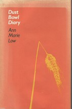 Dust Bowl Diary by Ann Marie Low;1984 HCDJ;Farm Life;Depression;No.Dakot... - $49.99