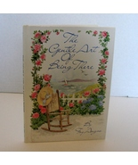 The Gentle Art of Being There (Hardcover) by Fay Angus (Author) Signed - $5.79