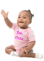 "Baby Girls ""Too Cute"" Pink Onesie - $17.00"