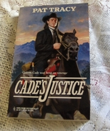 Cades Justice By Pat Tracy Harlequin Historical # 392 - $2.25