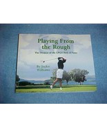 Playing From the Rough by Jackie Williams SIGNED - $9.95