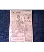 Southwestern Indian Recipe Book by Zora Getmans... - $4.99