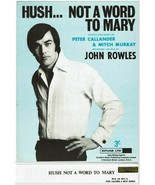 Hush Not A Word To Mary Piano Sheet Music Peter Callander Mitch Murray 1... - $15.29