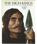 The High Kings by Joy Chant;CELTS-GREAT BRITAIN-HISTORY;CELTIC MYTHOLOGY... - $9.97